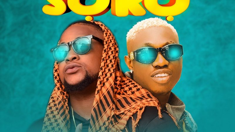 Music – Soro by Cprince ft Zlatan