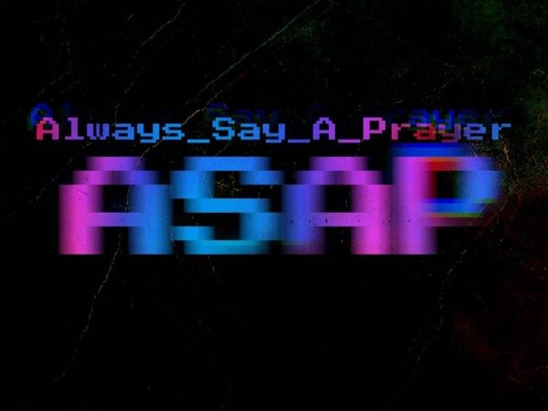 Music : Always Say A Prayer (ASAP) by Dammy Krane ft. Peruzzi
