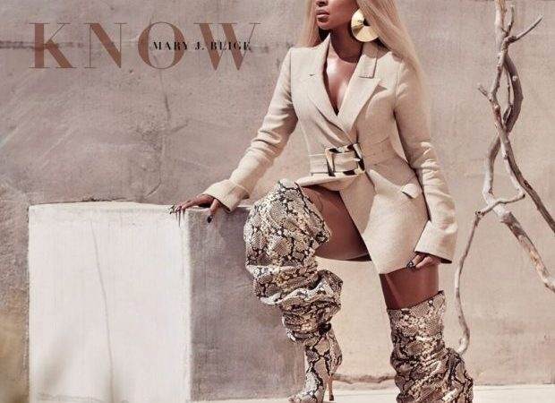 Music – Know by Mary J. Blige