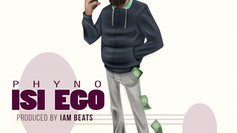 MP3 : Isi Ego By Phyno