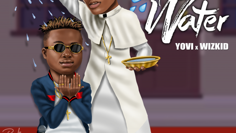 Music – Holy Water by Yovi  ft. Wizkid