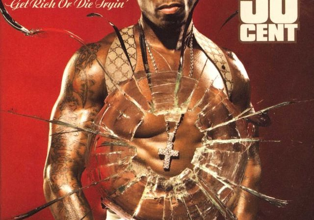50 Cent – Get Rich Or Die Tryin (Album)