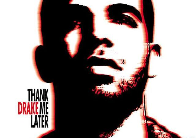 Drake – Thank Me Later (Album)