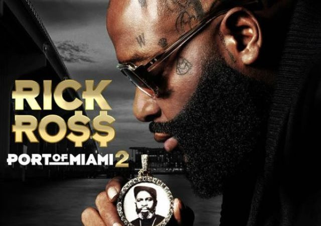 Rick Ross – Port Of Miami 2  (Album)