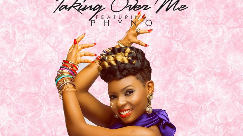 MP3 : Taking Over Me by Yemi Alade feat Phyno