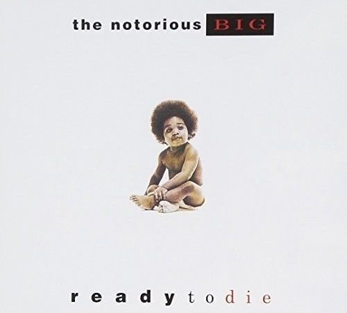 Notorious B.I.G – Ready To Die by The (Album)