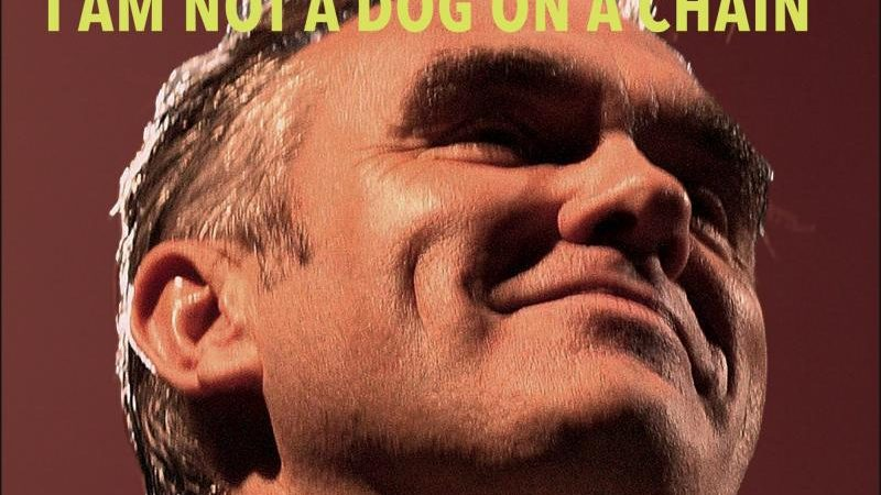 Morrissey – I Am Not a Dog on a Chain (Album)