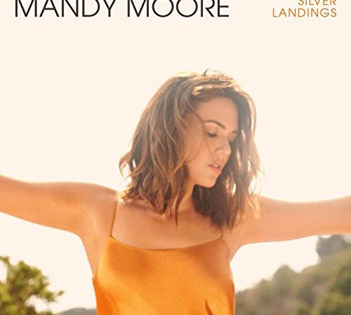 Mandy Moore – Silver Landings (Album)