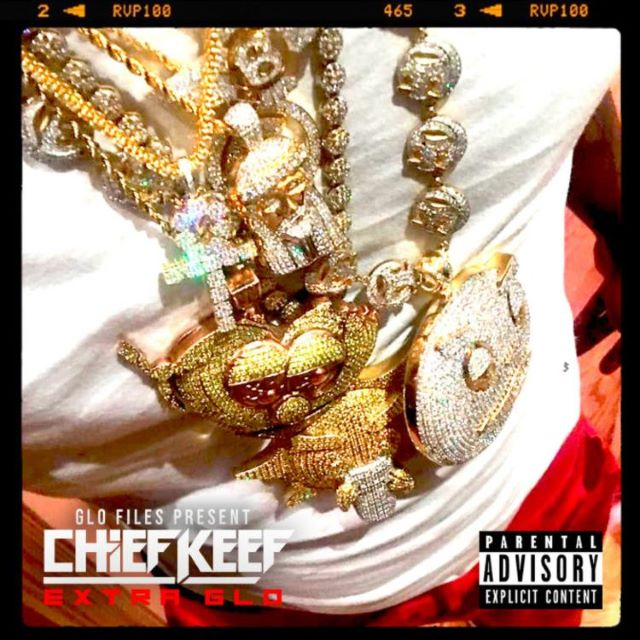 Chief Keef – EXTRA Glo (EP)
