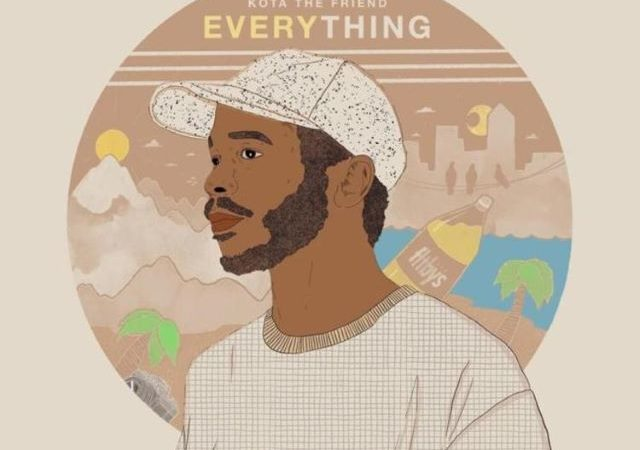 Kota The Friend – Everything (Album)