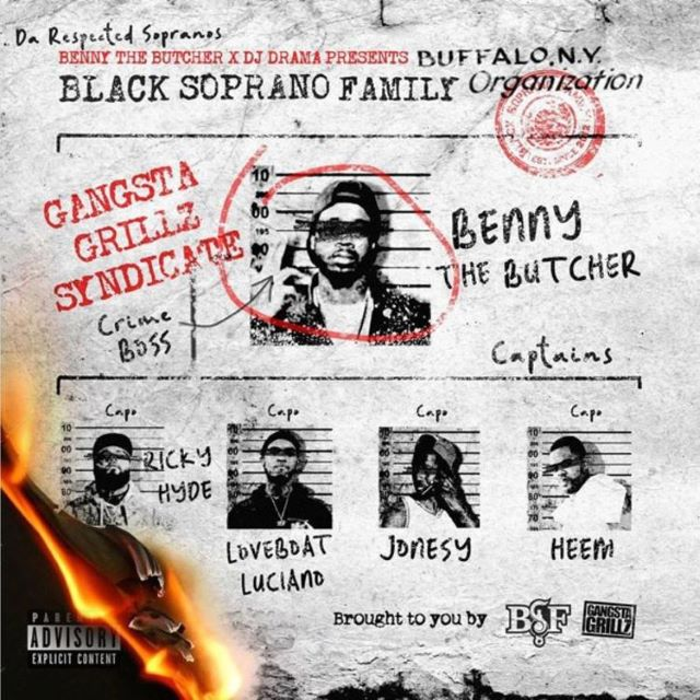 Benny The Butcher & DJ Drama – Black Soprano Family (Mixtape)