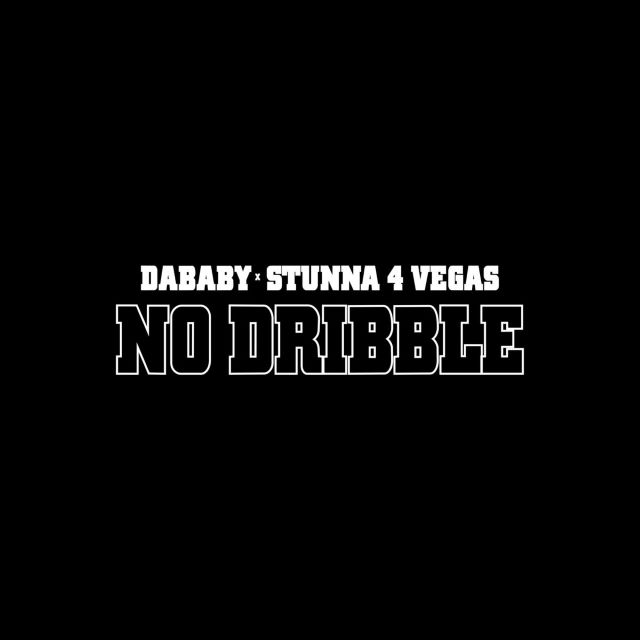 DaBaby – No Dribble ft. Stunna 4 Vegas (MP3)