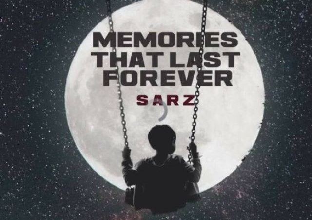 Sarz – Memories That Last Forever (EP)