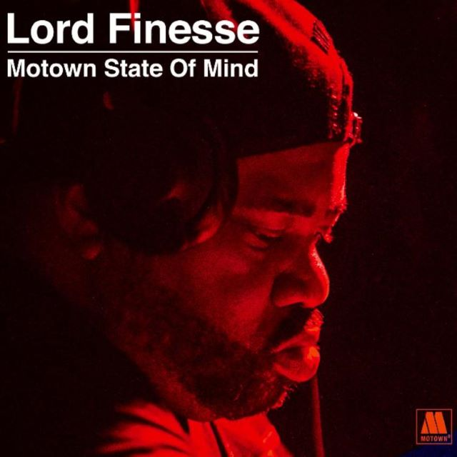 Lord Finesse – Motown State Of Mind (Album)