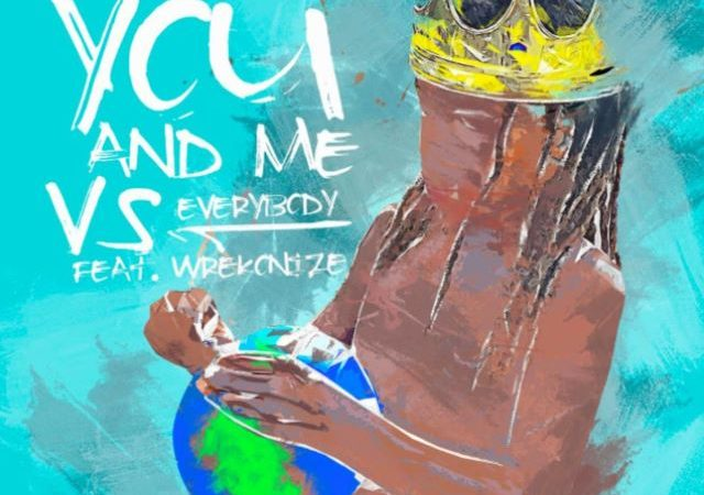 Murs & Wrekonize – You & Me Vs. Everybody (MP3)