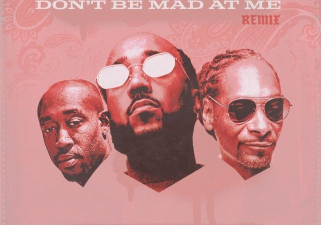 Problem – Don't Be Mad At Me Remix ft.  Freddie Gibbs & Snoop Dogg  (MP3)