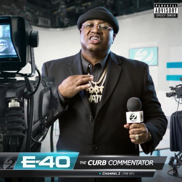E-40 – The Curb Commentator Channel 2 (EP)