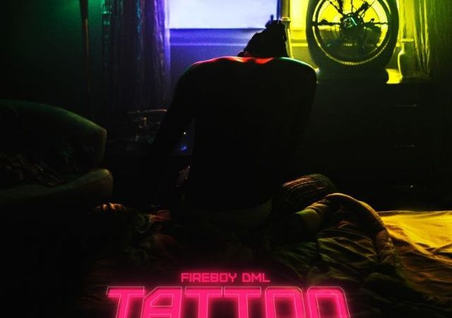 Fireboy DML – Tattoo (MP3)