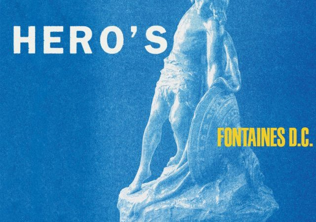 Fontaines D.C. – A Hero's Death (Album)