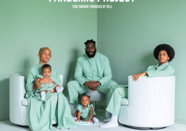 Tobe Nwigwe – THE PANDEMIC PROJECT (EP)
