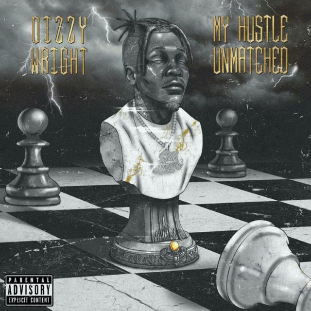 Dizzy Wright – My Hustle Unmatched (Album)