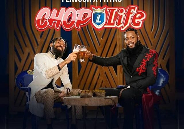 Flavour and Phyno – Chop Life