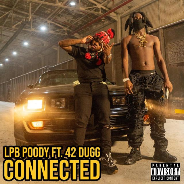 LPB Poody – Connected ft. 42 Dugg (MP3)