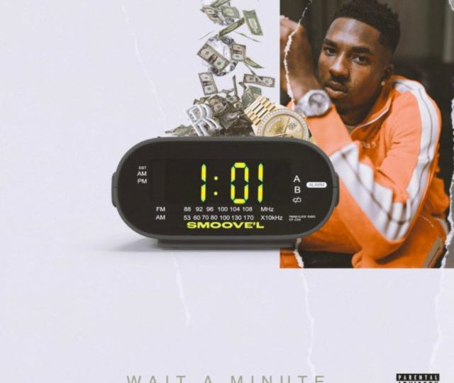 Smoove'L – Wait A Minute (MP3)