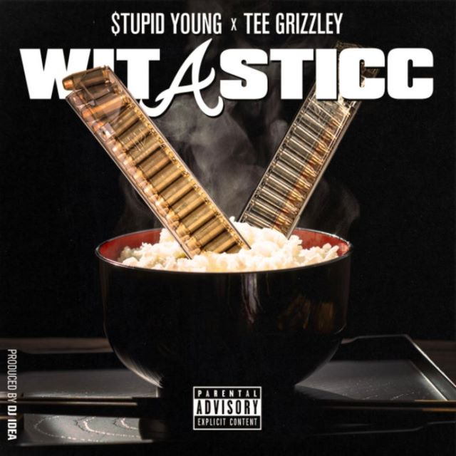 $tupid Young – Wit A Sticc ft. Tee Grizzley (MP3)