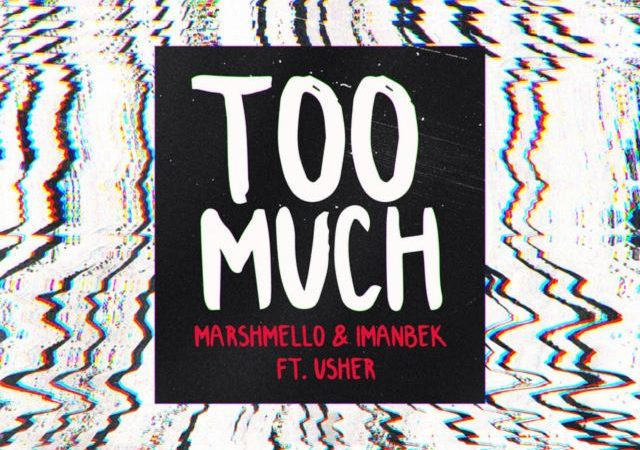 Marshmello & Imanbek – Too Much ft. Usher (MP3)