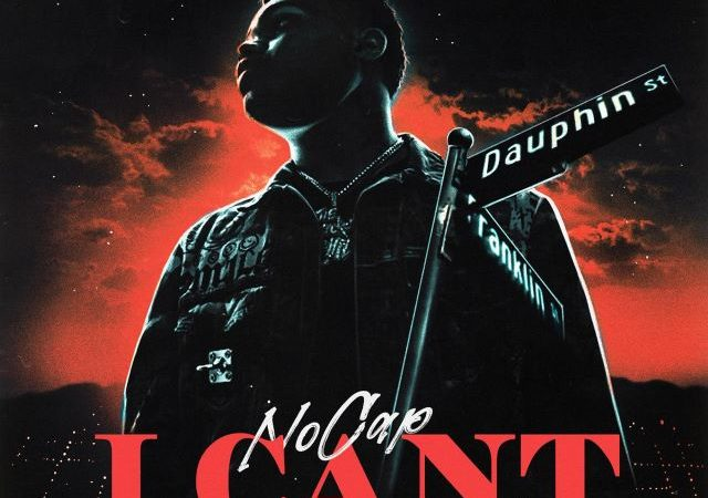 NoCap – I Can't (MP3)