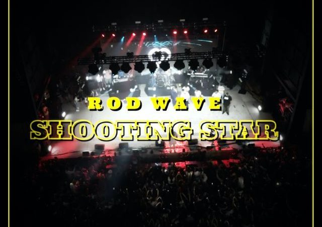 Rod Wave – Shooting Star (MP3)