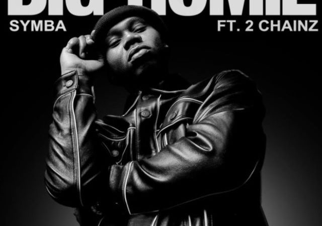 Symba – Big Homie ft. 2 Chainz (MP3)