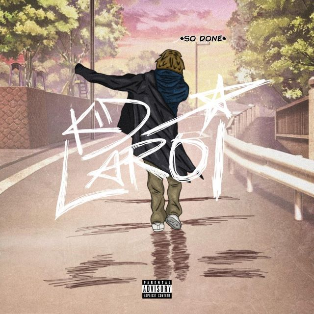 The Kid LAROI – So Done (MP3)