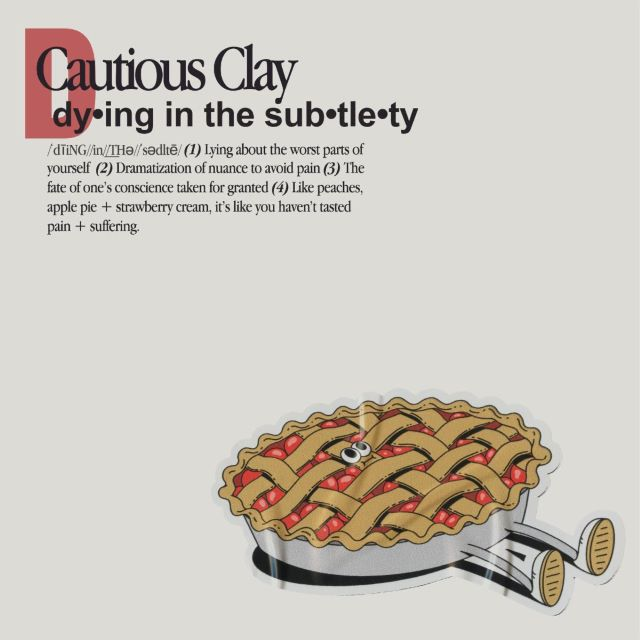 Cautious Clay – Dying In The Subtlety (MP3)