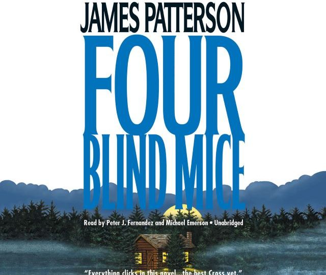 James Patterson – Four Blind Mice (Audio Book)