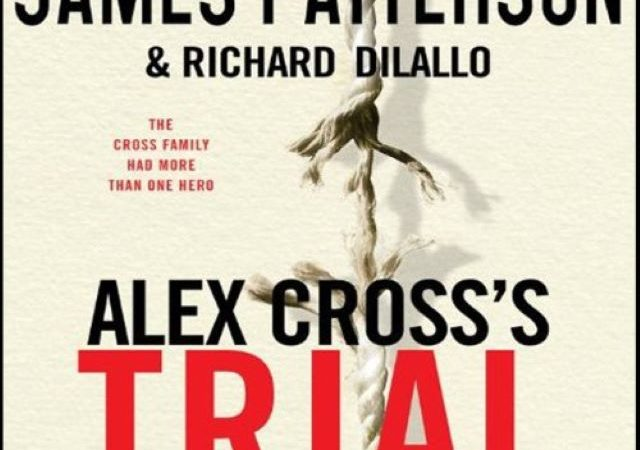 James Patterson – Alex Cross's Trial (Audio Book)
