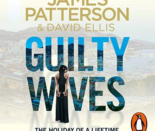 James Patterson – Guilty Wives (Audio Book)