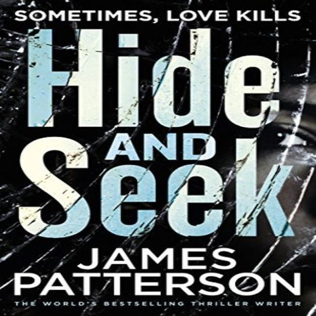 James Patterson – Hide and Seek (Audio Book)