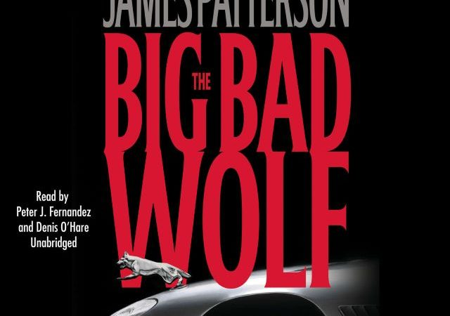 James Patterson – The Big Bad Wolf (Audio Book)