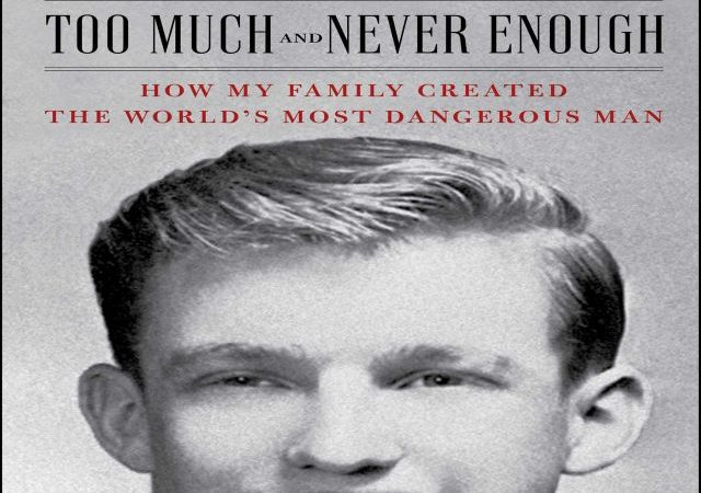 Mary L. Trump – Too Much and Never Enough (Audio Book)