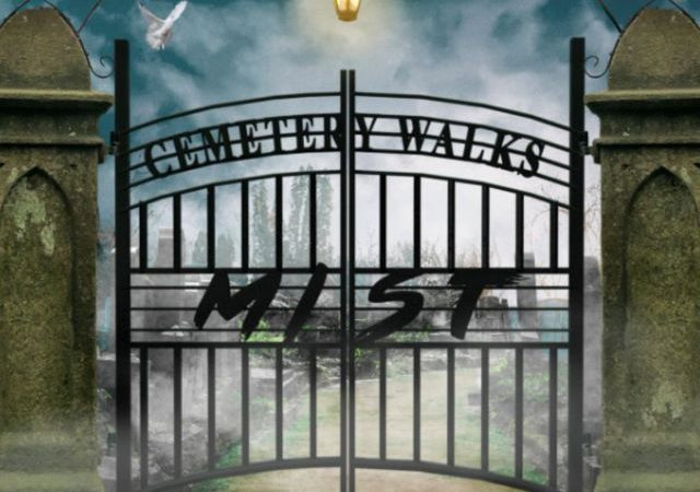 Mist – Cemetery Walks (MP3)