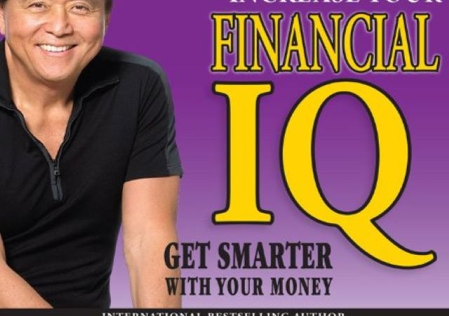 Robert T Kiyosaki – Rich Dads Increase Your Financial IQ Get Smarter with Your Money (Audio Book)