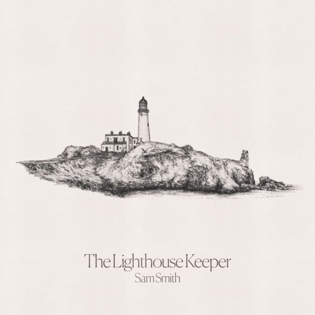 Sam Smith – The Lighthouse Keeper (Lyrics)