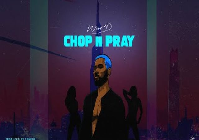 WurlD – Chop n Pray (MP3)