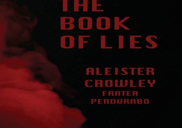 Aleister Crowley – The Book of Lies (Audio Book)