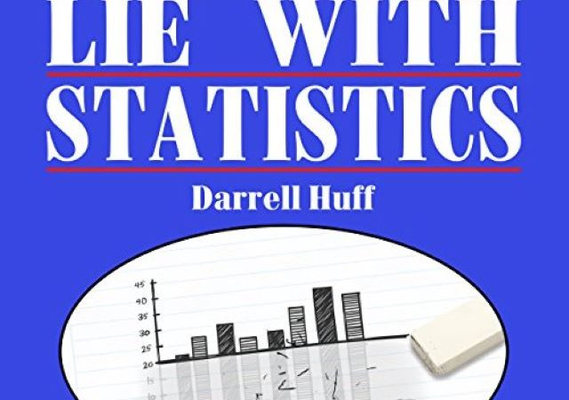 Darrell Huff – How to Lie with Statistics (PDF)