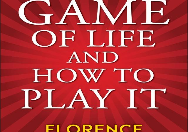 Florence Scovel Shinn – The Game of Life and How to Play It (Audio Book)