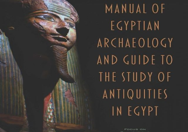 Gaston Maspero – Manual of Egyptian Archaeology (Audio Book)