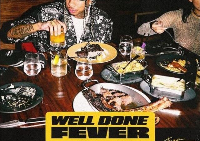 Tyga – Well Done Fever (Mixtape)